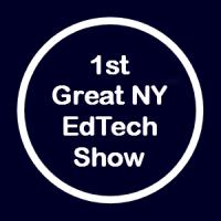 1st Great NY EdTech Show