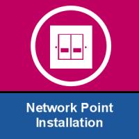Network Point Installation